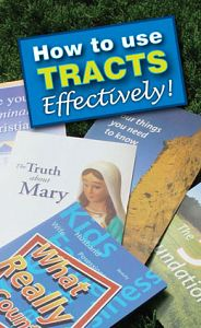 How to Use Tracts Effectively