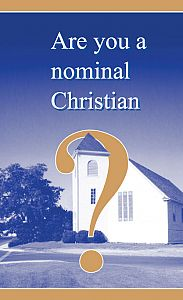 Are you a nominal christian?